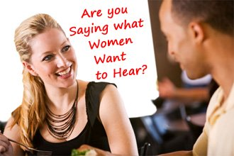 Are You Saying What Women Want to Hear
