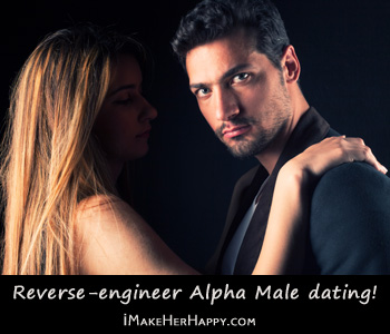 Alpha male mentality dating advice
