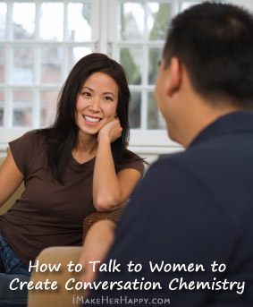 How to Talk to Girls to Create Conversation Chemistry
