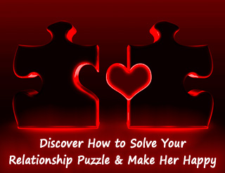 Relationship Advice for Men Who Want to Solve the Relationship Puzzle