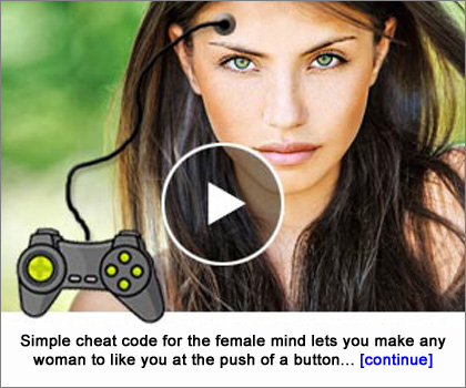 Get the Cheat Code for Making Women Want You!