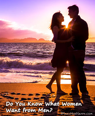 Discover What Women Want From Men